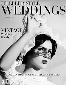 Celebrity Style Weddings Magazine May-June 2016 Issue