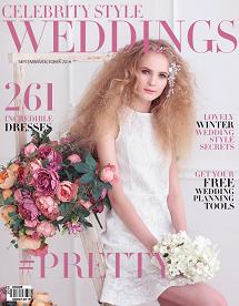 Celebrity Style Weddings Magazine September-October 2016 Issue