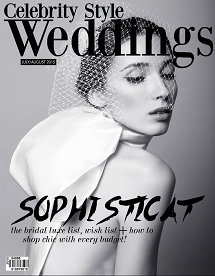 Celebrity-Style-Weddings-Magazine-July-August-2015-Issue 215